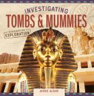 Investigating Tombs & Mummies Cover Image