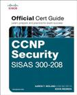 CCNP Security SISAS 300-208 Official Cert Guide (Certification Guide) Cover Image