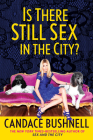 Is There Still Sex in the City? Cover Image
