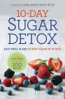 10-Day Sugar Detox: Easy Meal Plans to Beat Sugar in 10 Days Cover Image