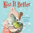 Kiss It Better (Padded Board Book) Cover Image
