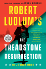 Robert Ludlum's The Treadstone Resurrection (A Treadstone Novel #1) Cover Image