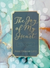 The Joy of My Heart: Meditating Daily on God's Word Cover Image