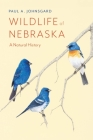 Wildlife of Nebraska: A Natural History Cover Image