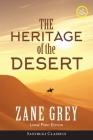 The Heritage of the Desert (ANNOTATED, LARGE PRINT) Cover Image