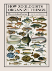 How Zoologists Organize Things: The Art of Classification Cover Image