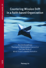 Countering Mission Drift in a Faith-based Organization Cover Image