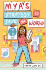 Mya's Strategy to Save the World Cover Image