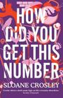 How Did You Get This Number Cover Image