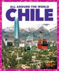 Chile (All Around the World) Cover Image