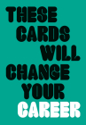 These Cards Will Change Your Career Cover Image