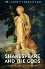 Shakespeare and the Gods Cover Image