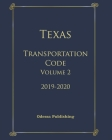 Texas Transportation Code 2019-2020 Volume 2 Cover Image