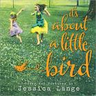 It's about a Little Bird Cover Image