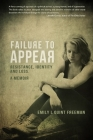 Failure To Appear: Resistance, Identity and Loss Cover Image