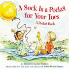 A Sock Is a Pocket for Your Toes: A Pocket Book Cover Image
