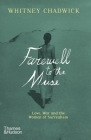 Farewell to the Muse: Love, War, and the Women of Surrealism Cover Image