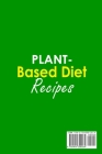 Plant-Based Diet Recipes ;50+ Easy and Delicious Recipes to Reduce Inflammation Cover Image