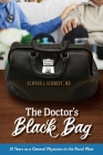 The Doctor's Black Bag: 51 Years as a General Physician in the Rural West Cover Image