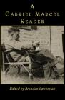 A Gabriel Marcel Reader Cover Image
