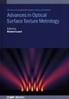 Advances in Optical Surface Texture Metrology Cover Image
