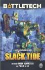 BattleTech: Slack Tide: A BattleCorps Anthology Cover Image