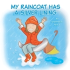 My Raincoat Has a Silver Lining Cover Image