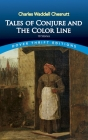 Tales of Conjure and the Color Line: 10 Stories (Dover Thrift Editions) Cover Image