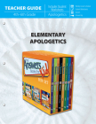 Elementary Apologetics (Teacher Guide) Cover Image