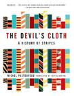 The Devil's Cloth: A History of Stripes Cover Image