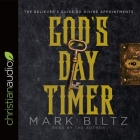 God's Day Timer Lib/E: The Believer's Guide to Divine Appointments Cover Image