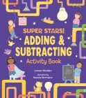 Super Stars! Adding and Subtracting Activity Book Cover Image