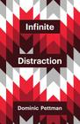 Infinite Distraction (Theory Redux) Cover Image