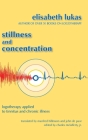 Stillness and Concentration: Logotherapy Applied to Tinnitus and Chronic Illness Cover Image