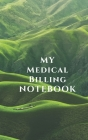 My Medical Billing Notebook Cover Image