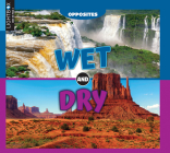 Wet and Dry (Opposites) Cover Image