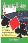 Mercury Rising: The inside story of Café Josie, magic-theme diner at the end of the Madchester Universe Cover Image