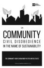 On Community Civil Disobedience in the Name of Sustainability: The Community Rights Movement in the United States Cover Image