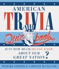 American Trivia Quiz Book: Just How Much Do You Know about Our Great Nation? Cover Image