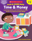 Play & Learn Math: Time & Money: Learning Games and Activities to Help Build Foundational Math Skills Cover Image