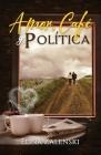 Amor, Café y Política Cover Image