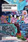Destination London: The Expansion of the Visitor Economy Cover Image