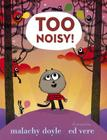 Too Noisy! Cover Image