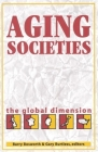 Aging Societies: The Global Dimension Cover Image