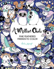 A Million Owls, 4: Fine Feathered Friends to Color Cover Image