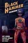 Black Hammer Volume 5: Reborn Part One Cover Image