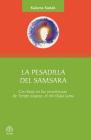 La pesadilla del Samsara: Con base en las enseñanzas de Tenzin Gyatso, el XIV Dalai Lama Cover Image