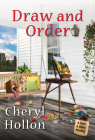 Draw and Order (A Paint & Shine Mystery) Cover Image