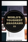 World's Toughest Anagrams - 53 Cover Image