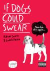 If Dogs Could Swear Cover Image
